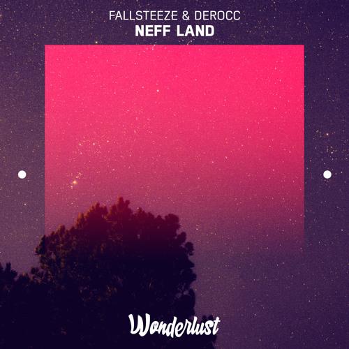 Fallsteeze & Derocc - Neff Land