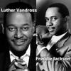 DJ Sha-boo - Luther Vandross vs Freddie Jackson