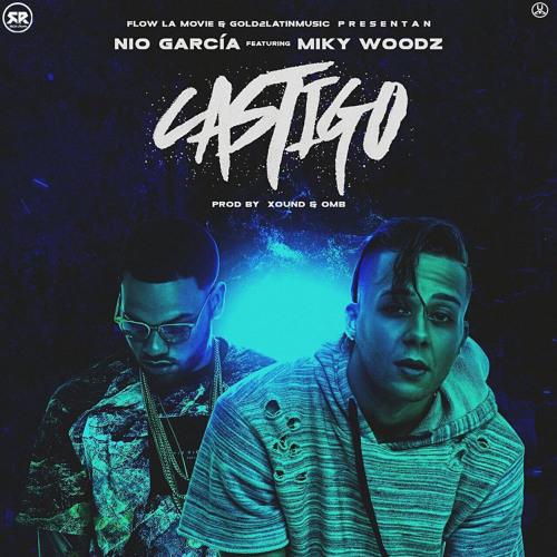 Nio Garcia FT Miky Woodz - Castigo
