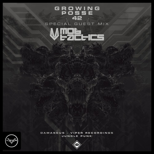 The Growing Posse Vol. 42 ( Mixed by MOB TACTICS )