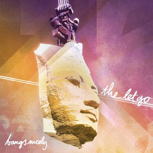 Bangs Nicely - The Let Go (Anniversary Reissue)