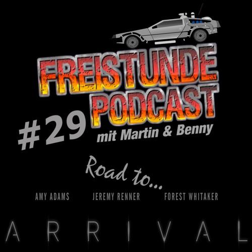 Freistunde #29 - Road to Arrival (Mit Spoiler Part)