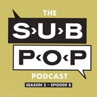 "The Sub Pop Podcast: ""First Take"" w/ Kathleen Hanna & Jesca Hoop [S02, EP 08]"