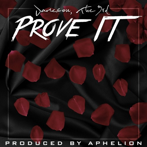 "Jameson The 3rd - ""Prove It"" (Prod. By Aphelion)"