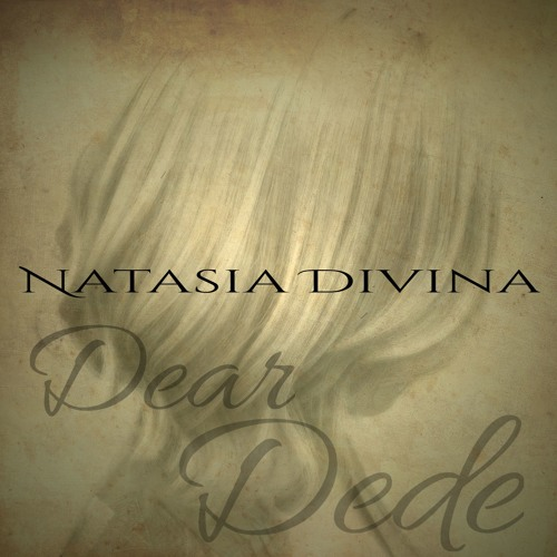 Natasia Divina - DEAR DEDE
