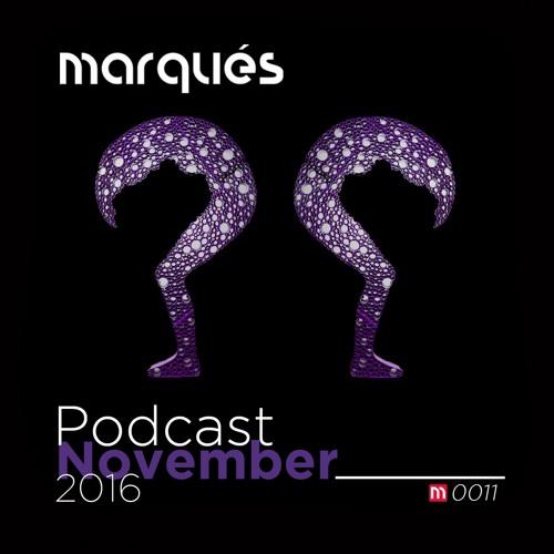 Marqués - Podcast November 2016