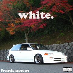 White (Channel Orange x Odd Future Mixtape mashup)