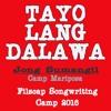 TAYO LANG DALAWA (original song)-Jong Sumangil