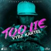 poster of Too Lie Vybz Kartel song