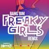 Bang Freaky Girls Bim (Dj Hyper D Remix)