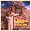 Dab ToThe Future