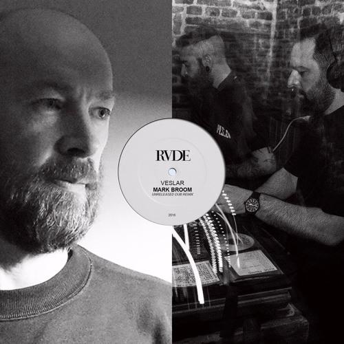 RVDE - Veslar (Mark Broom unreleased dub remix) - 5k FREE DL