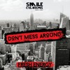 FE2016FH1201 : Fresh Energy - Don't Mess Around (Original Mix)