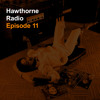 Hawthorne Radio Episode 11