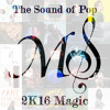 The Sound of Pop - 2K16 Magic (2016 Year-End Mashup)