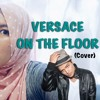Versace On The Floor   Bruno Mars (cover) mp3