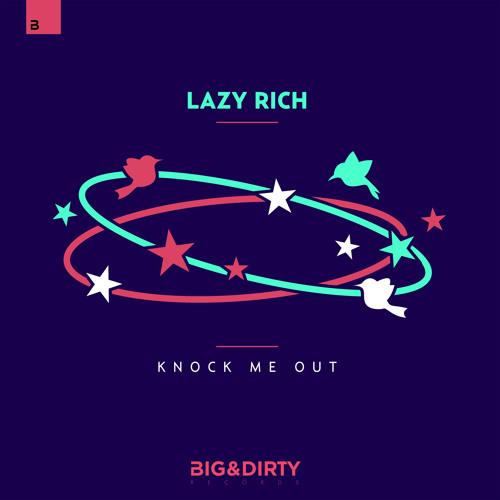 Lazy Rich - Knock Me Out