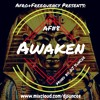 AF# 8 Awaken - The Ultimate Afro-House + Deep House Mix by DJ SunCee
