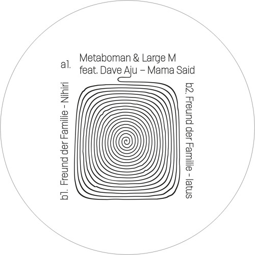 Metaboman & Large M feat. Dave Aju - Mama Said