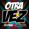 Zion Y Lennox Ft. J Balvin - Otra Vez ( Dj Fibax Cumbia Remix )