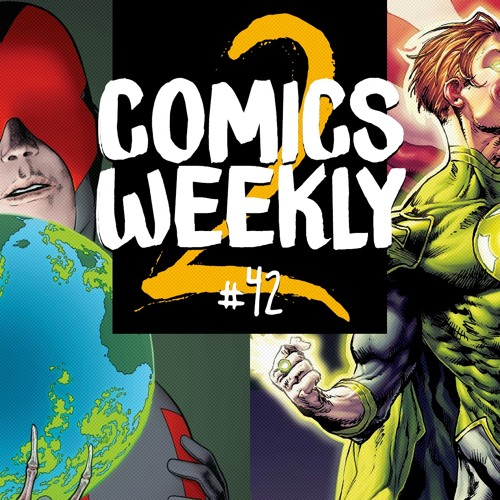 Comics Weekly 2 #42: Cyclops was right + Venom i Green Lanterns