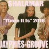 SHALAMAR - There It Is (Jayphies-Groove) 2016