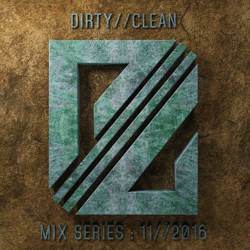 DIRTY//CLEAN MIX SERIES - 11//2016 - Lemon Future
