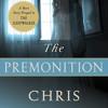 The Premonition by Chris Bohjalian, read by Cady McClain