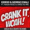 Crank It (Woah!) (Carlos Fas & Vicente Fas Remix) FREE DOWNLOAD