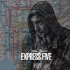 Express Five (produced by Chuck Kennedy)