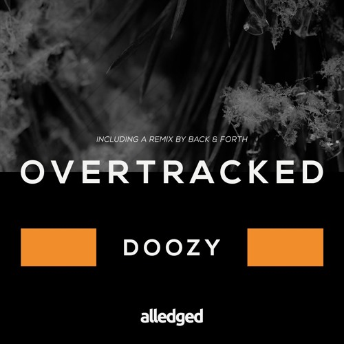 Overtracked - Doozy (Back&Forth remix)