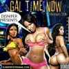 Download DJ SNIPER PRESENTS GAL TIME NOW MIXTAPE 2016 100% GAL TUNES Mp3