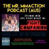 Episode #38 - UFC Fight Night 101 Fight Companion