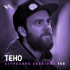 Cityscape Sessions 159: Teho