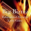 Big Bizniz -Traumatized (Freestyle) Free Download