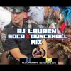 AJ LAUREN Soca❌Dancehall Mix mp3