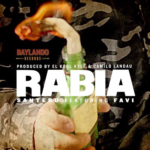 Rabia by Santero Feat. Favi & Sonido Baylando
