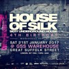 House of Silk (Part 16) - 4th Birthday - Promo Mix by DJ S  - GSS Warehouse - Sat 21st Jan 2017