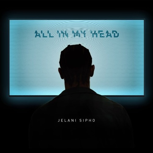 All In My Head