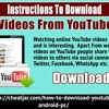 Instructions To Download Videos From YouTube