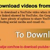Tips To Download Videos From YouTube
