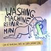 Monday, Tuesday, Wednesday, Thursday, Friday, Saturday, Sunday - Washing Machine Repairman