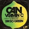 Can - Vitamin C (NOMSTA's Edit)