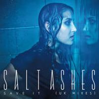 Salt Ashes - Save It (Manuel Riva Remix)