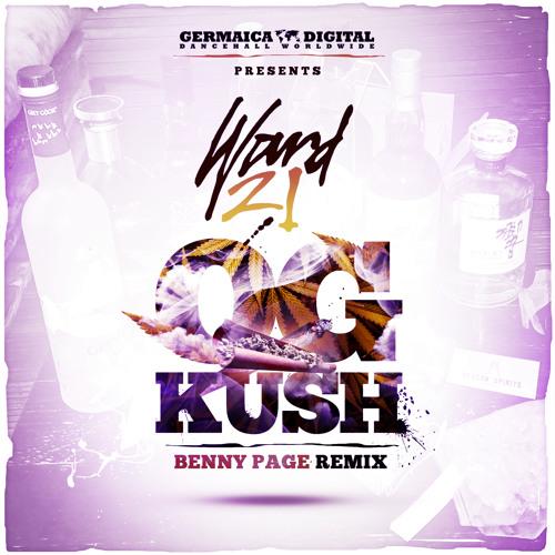 OG Kush - Ward 21 (Benny Page Remix)