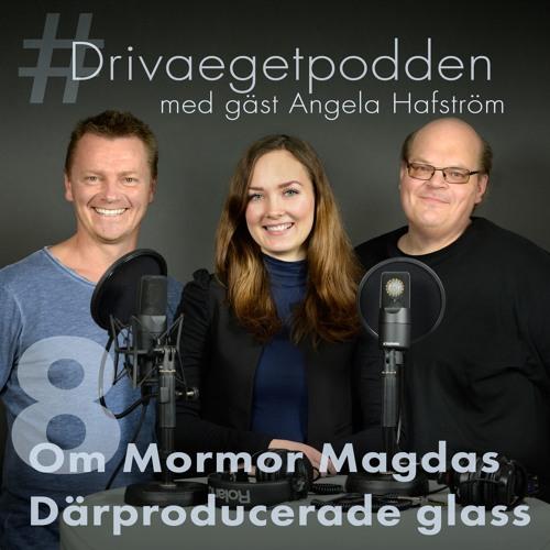 8. Specialavsnitt med gäst Angela Hafström