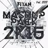 Fiyan Mashup Pack 2K16 Vol. 3 [Free Download]