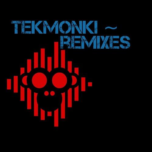 TekMonki Remixes