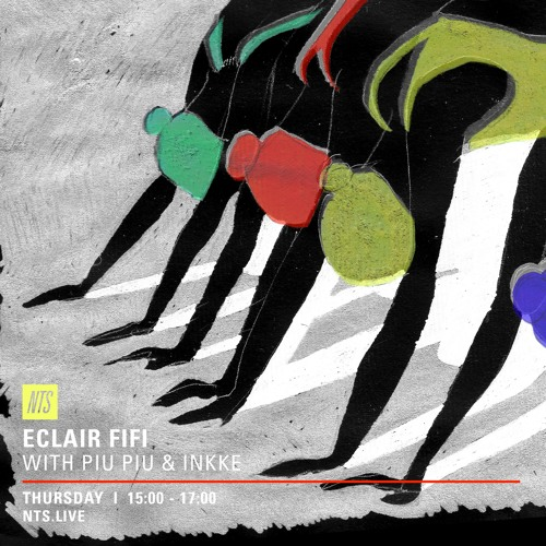ECLAIR FIFI NTS - 009 - 18th August 2016 ft. PIU PIU & INKKE GUEST MIXES by  Eclair Fifi | Free Listening on SoundCloud