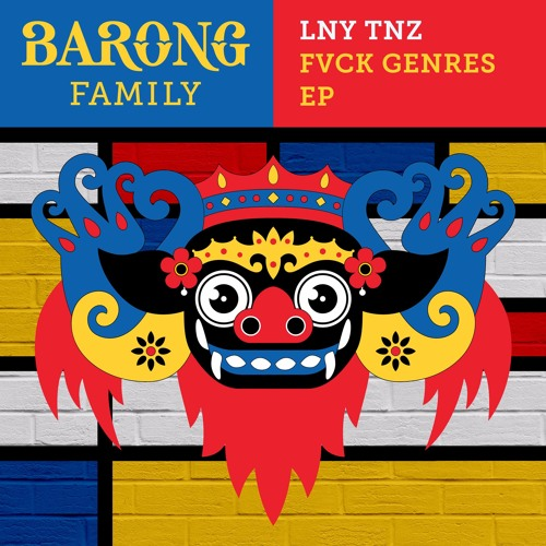 LNY TNZ - FVCK GENRES EP [FREE DOWNLOAD]